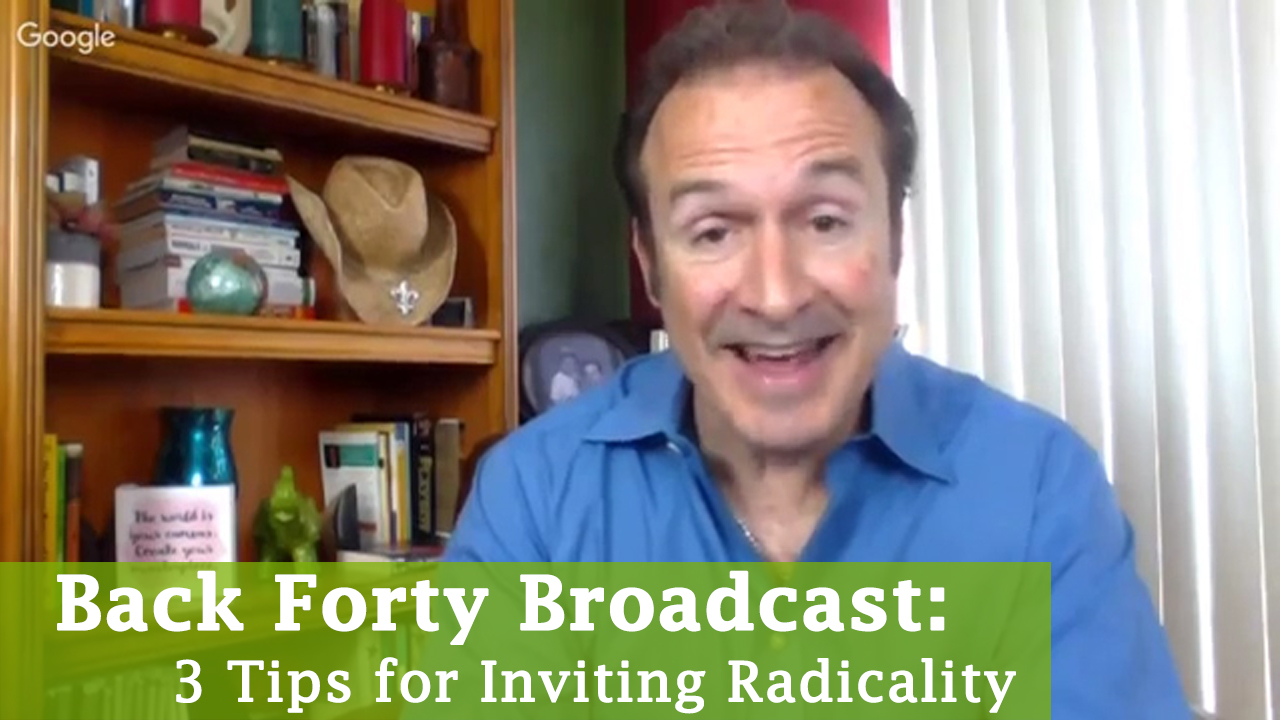 3 Tips for Inviting Radicality (3-29-17)