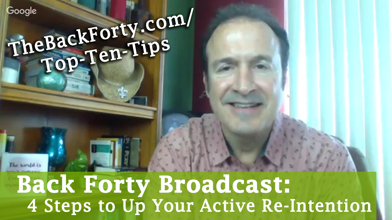 4 Steps to Up Your Active Re-Intention (5-3-17)